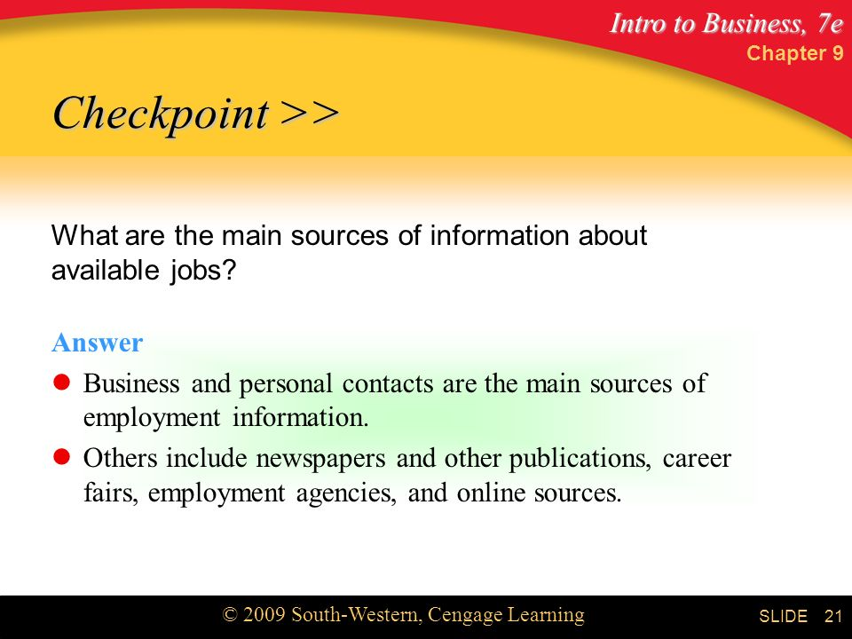 Chapter 9 Checkpoint >> What are the main sources of information about available jobs Answer.