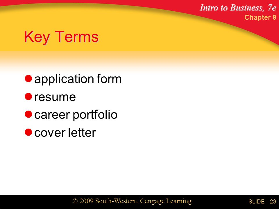 Key Terms application form resume career portfolio cover letter