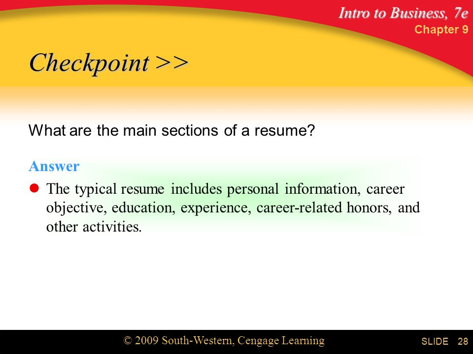 Checkpoint >> What are the main sections of a resume Answer