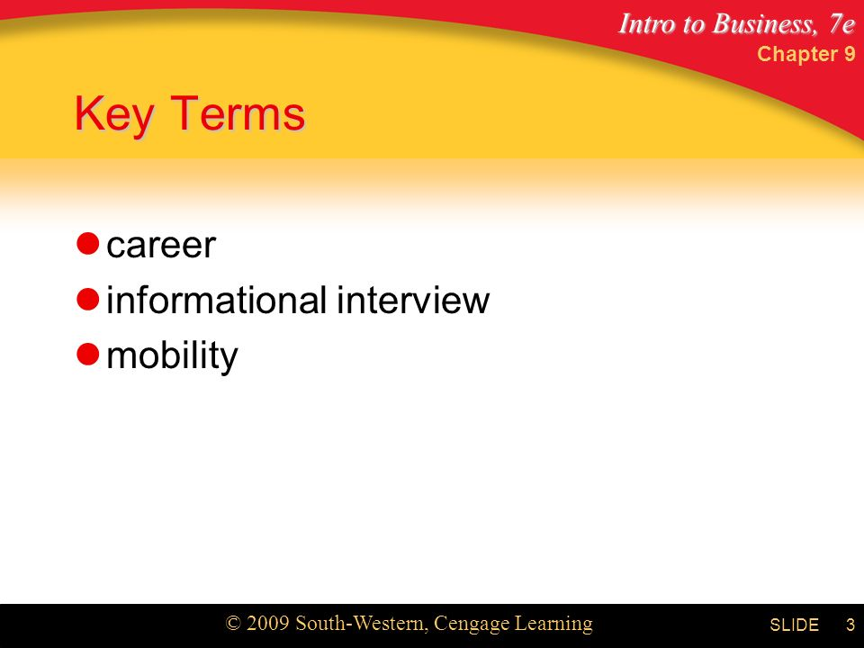 Chapter 9 Key Terms career informational interview mobility