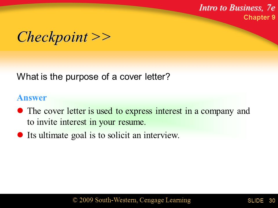 Checkpoint >> What is the purpose of a cover letter Answer