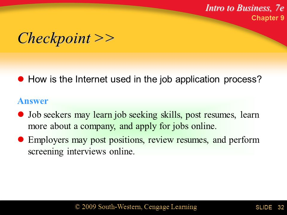 Chapter 9 Checkpoint >> How is the Internet used in the job application process Answer.