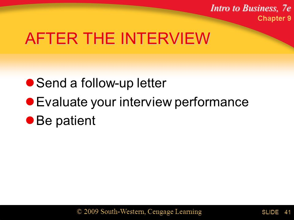 AFTER THE INTERVIEW Send a follow-up letter