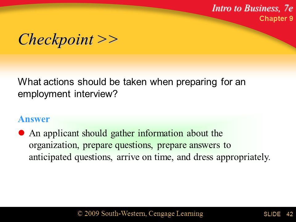 Chapter 9 Checkpoint >> What actions should be taken when preparing for an employment interview Answer.