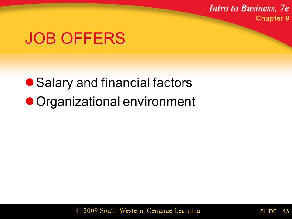 JOB OFFERS Salary and financial factors Organizational environment