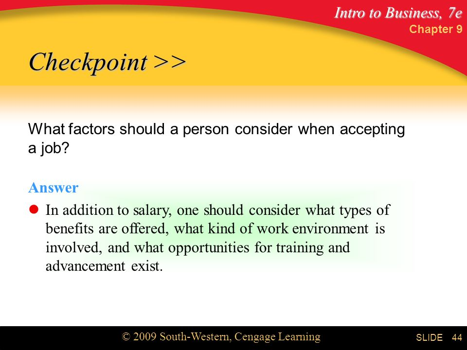 Chapter 9 Checkpoint >> What factors should a person consider when accepting a job Answer.