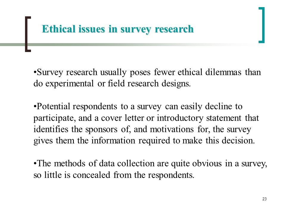 ethical issues in research The handling of these ethical issues greatly impact the integrity of the research project and can affect whether or not the project receives funding the manner in which research is conducted may also shape a community's views, positive or negatively, toward the researcher, the research project, the topic, the research institution and even.