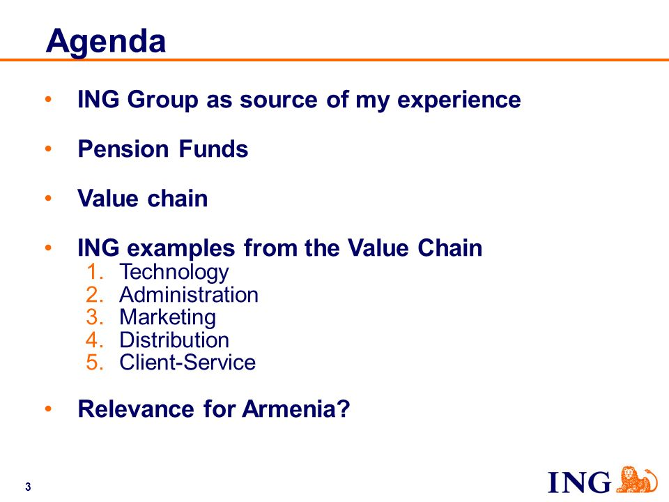 Agenda ING Group as source of my experience Pension Funds Value chain