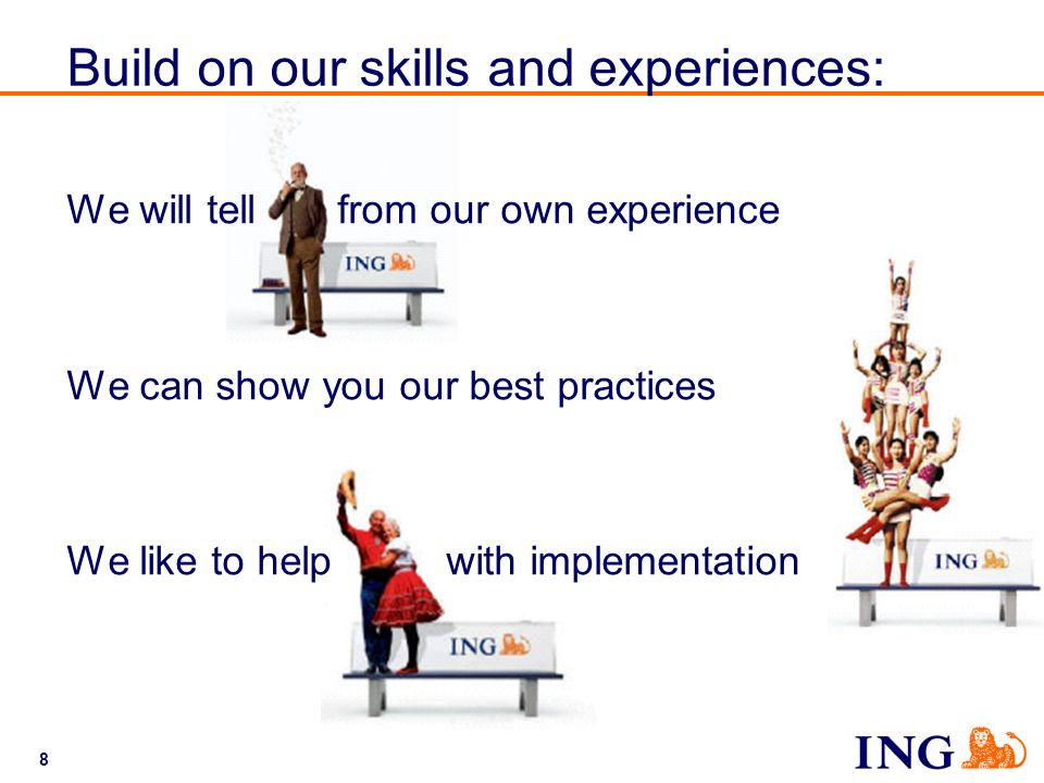 Build on our skills and experiences: