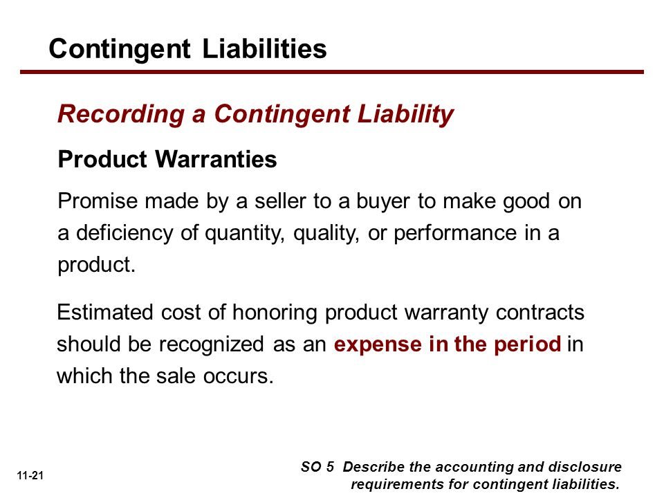 contingent liability Ias 37 outlines the accounting for provisions (liabilities of uncertain timing or amount), together with contingent assets (possible assets) and contingent liabilities (possible obligations and present obligations that are not probable or not reliably measurable) provisions are measured at the best estimate (including risks and.