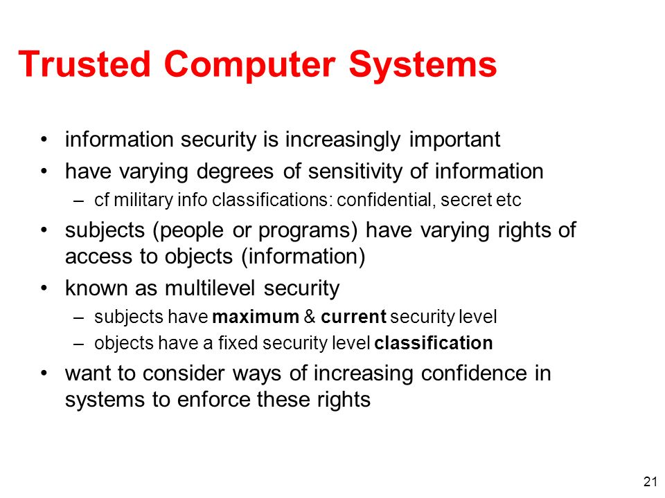 Trusted Computer Systems
