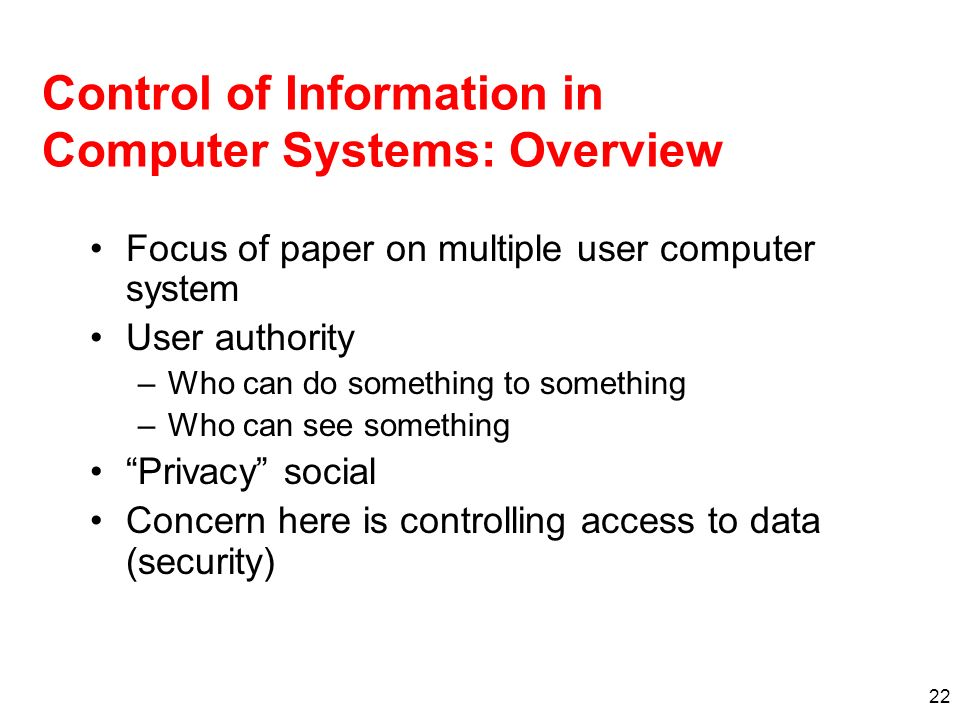 Control of Information in Computer Systems: Overview