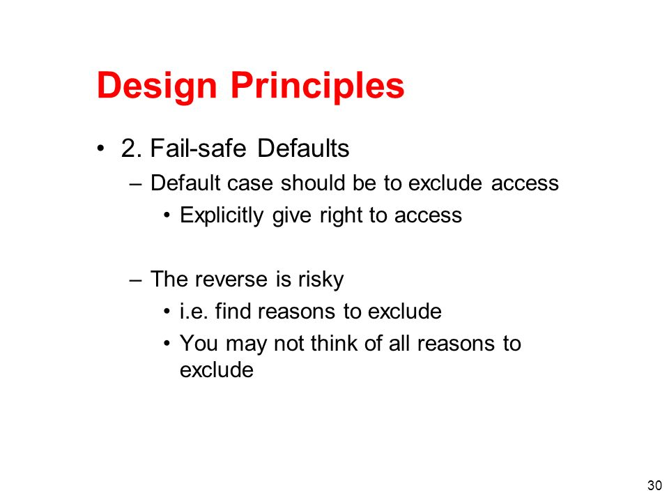 Design Principles 2. Fail-safe Defaults