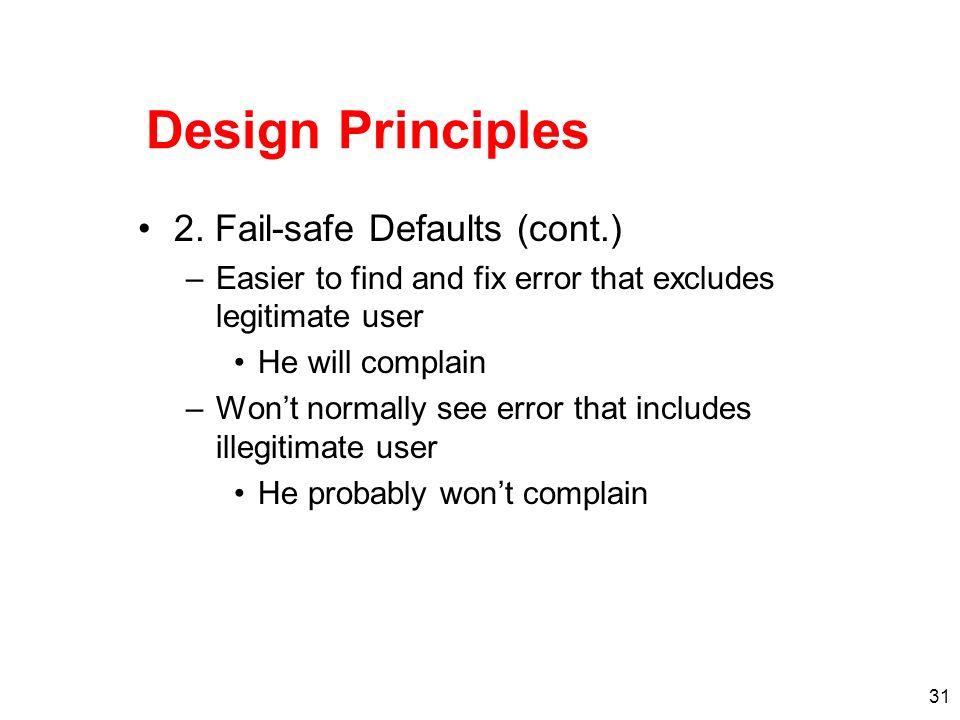 Design Principles 2. Fail-safe Defaults (cont.)