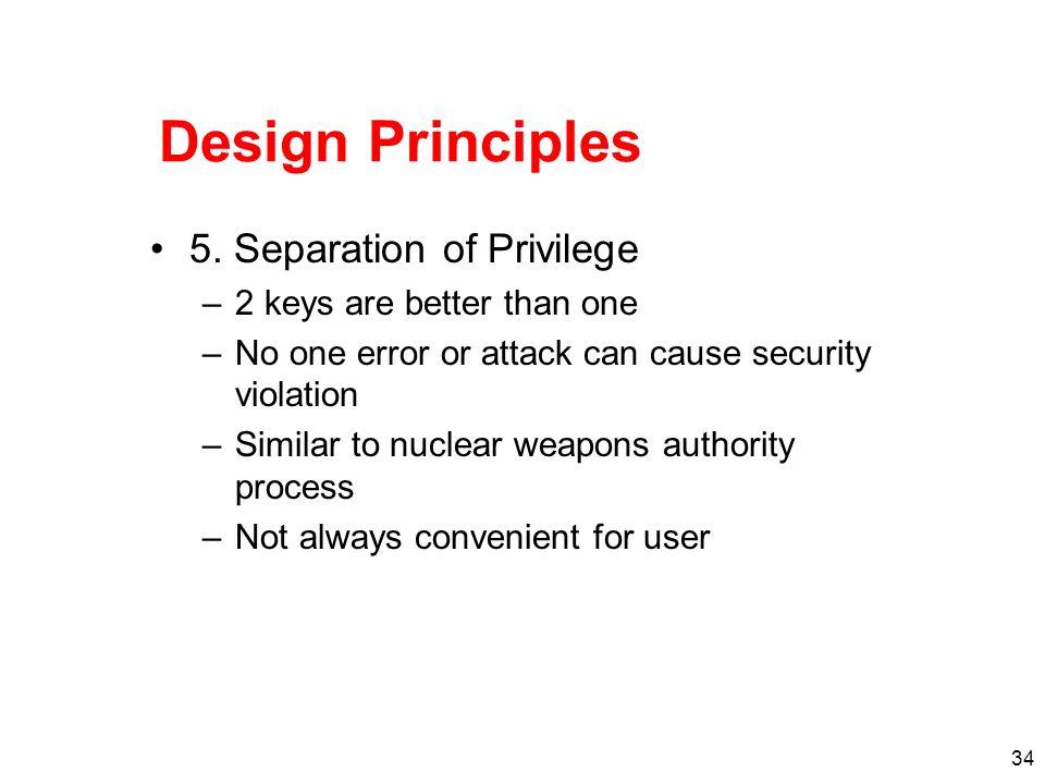 Design Principles 5. Separation of Privilege