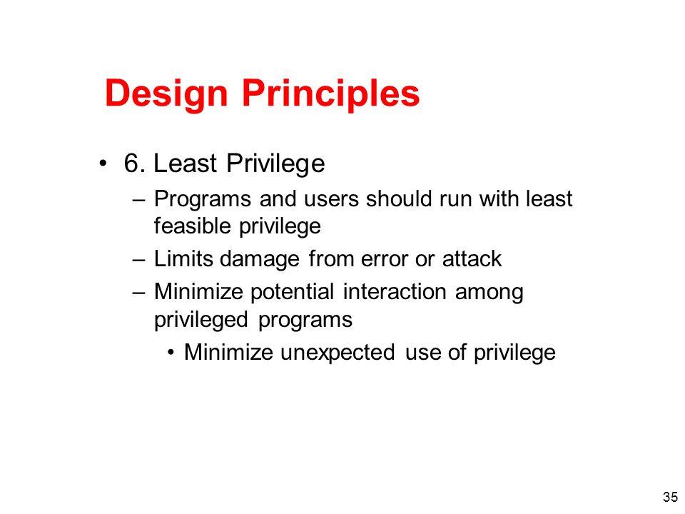 Design Principles 6. Least Privilege