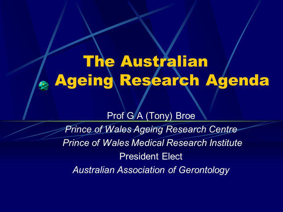The Australian Ageing Research Agenda