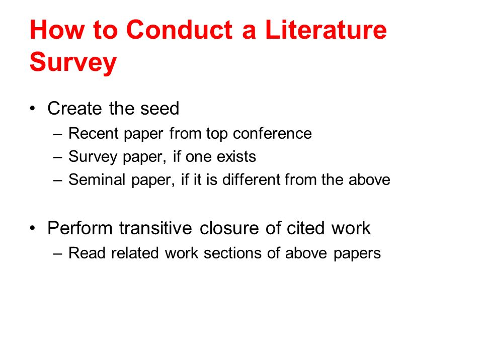 How to Conduct a Literature Survey