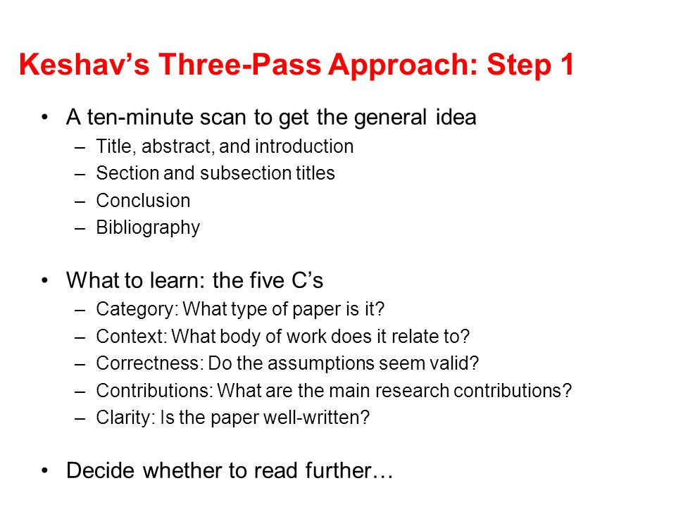 Keshav's Three-Pass Approach: Step 1