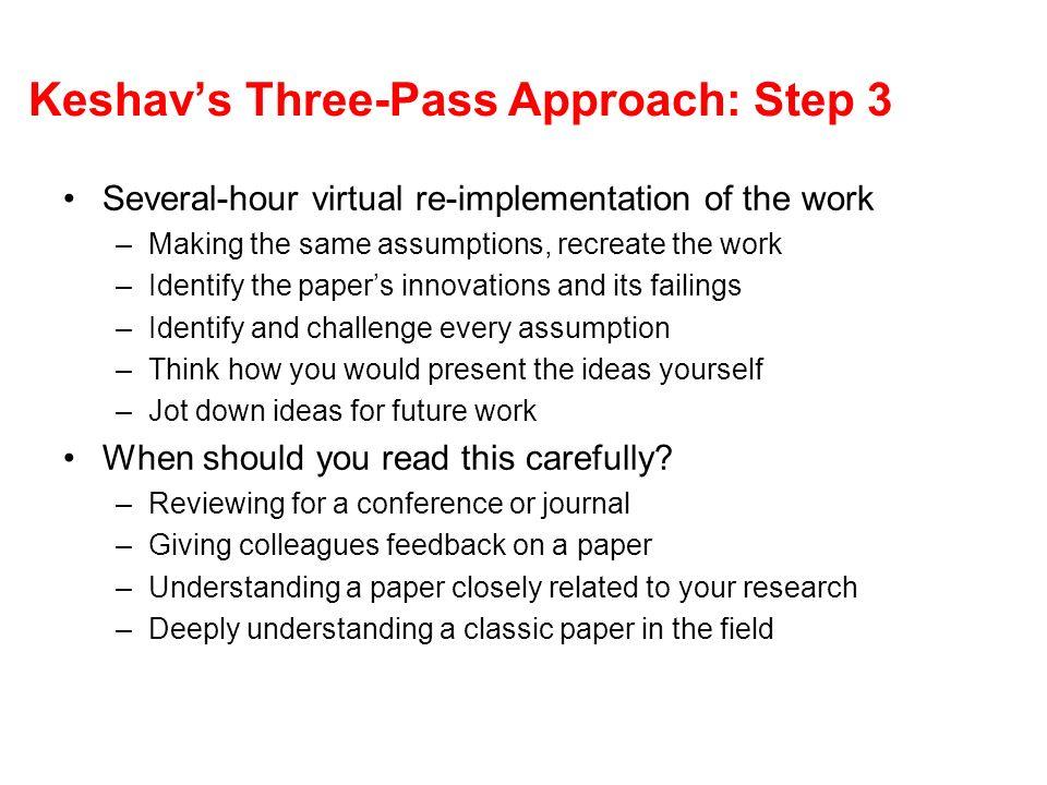 Keshav's Three-Pass Approach: Step 3