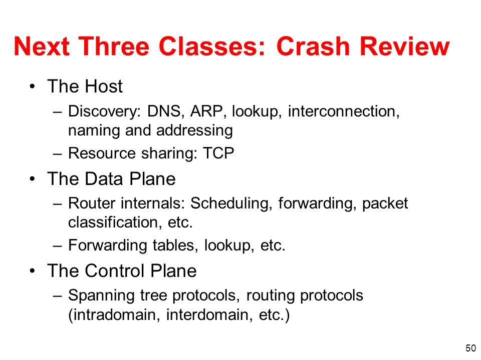 Next Three Classes: Crash Review