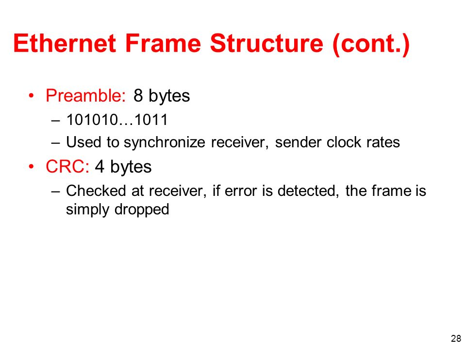 Ethernet Frame Structure (cont.)