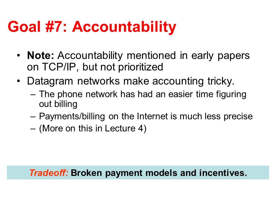 Goal #7: Accountability