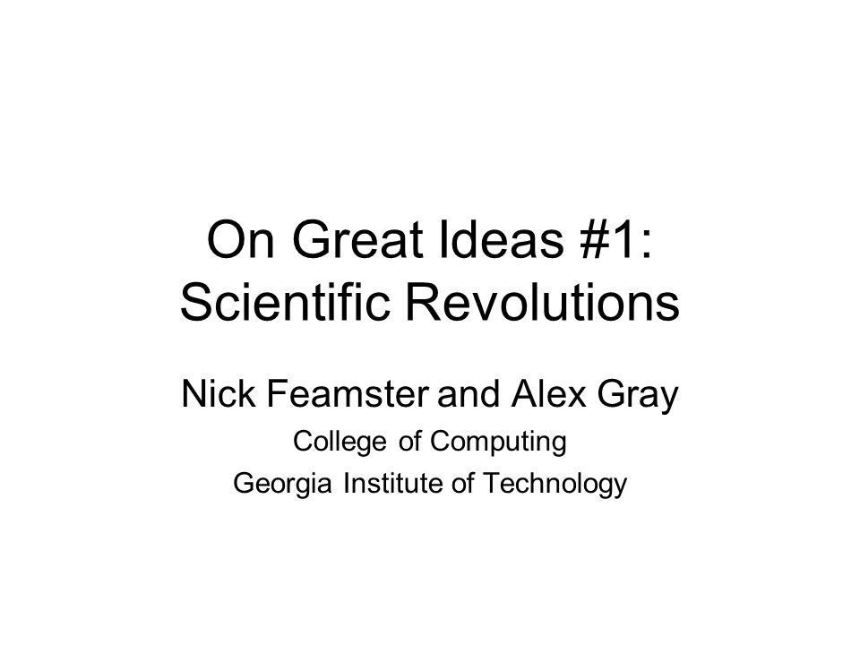 On Great Ideas #1: Scientific Revolutions