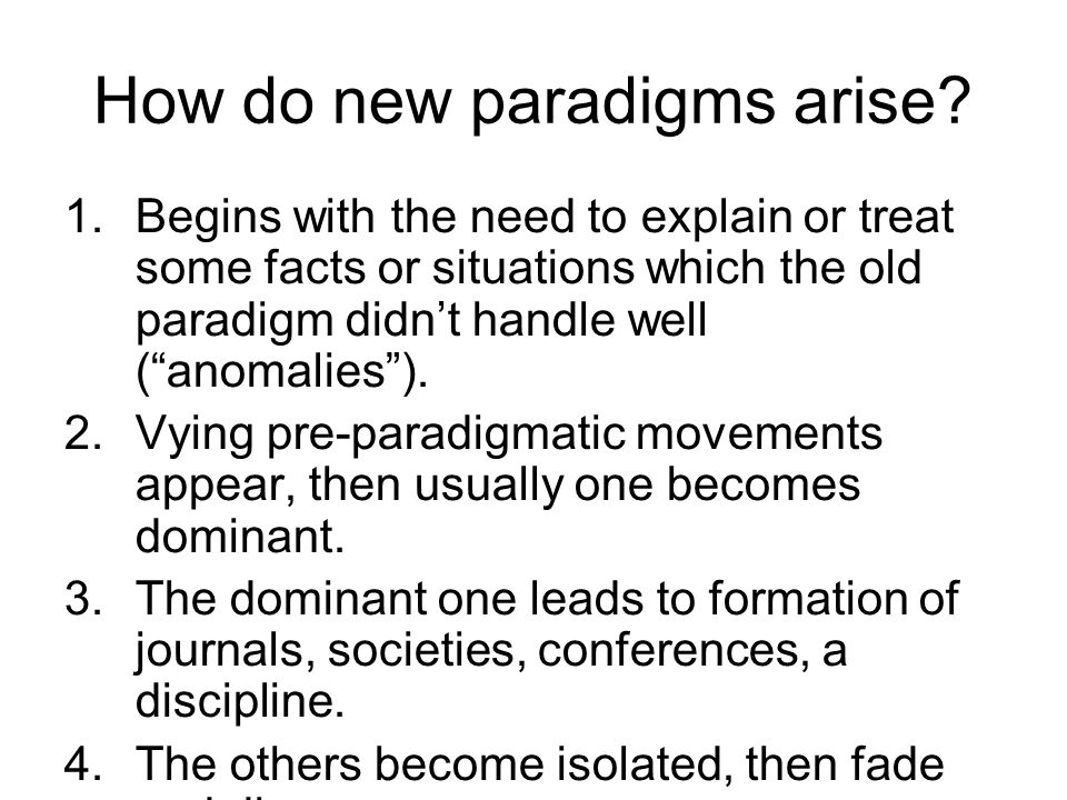 How do new paradigms arise