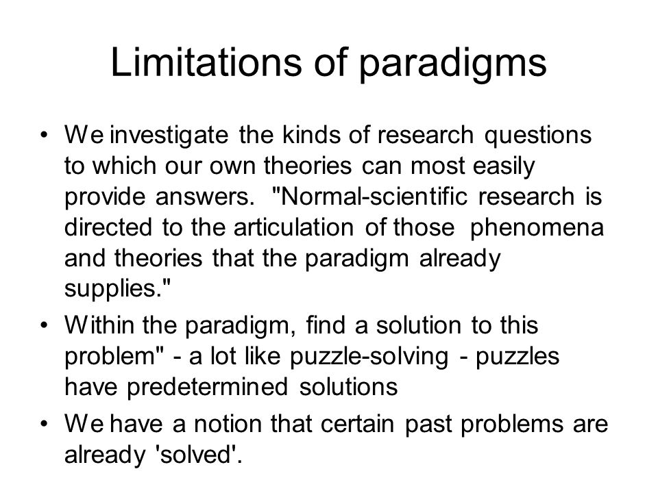 Limitations of paradigms