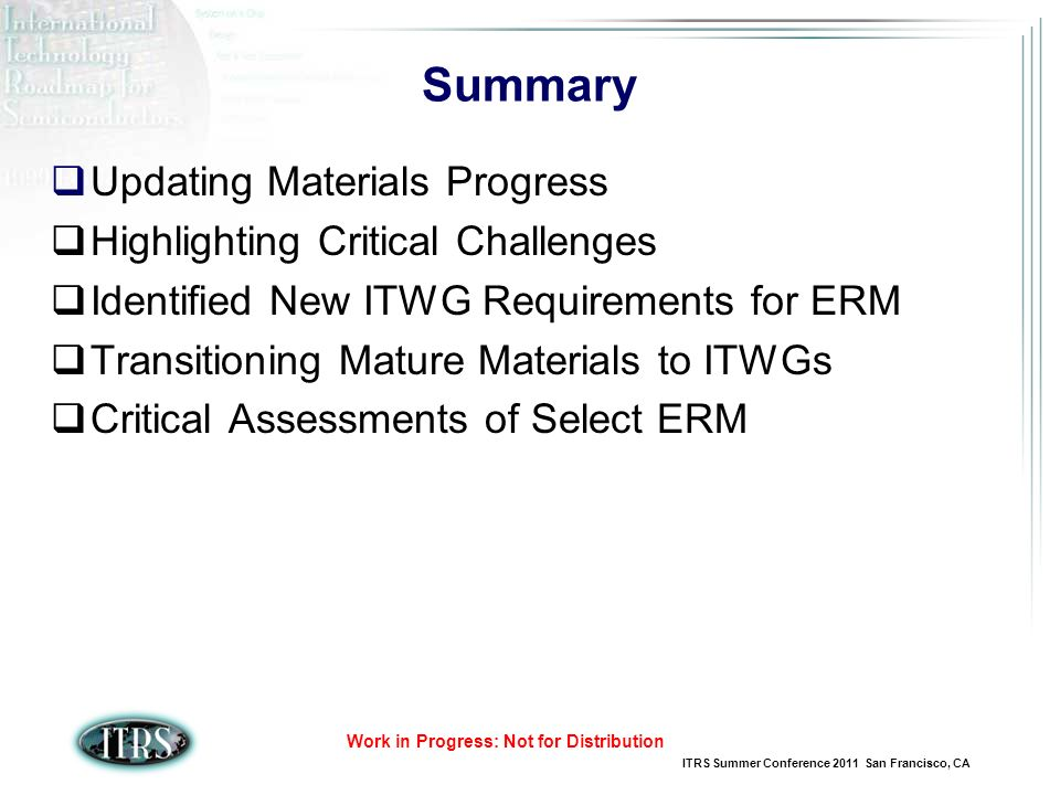 Summary Updating Materials Progress Highlighting Critical Challenges