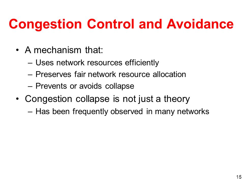 Congestion Control and Avoidance