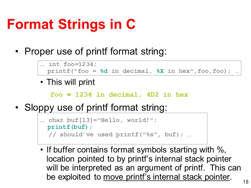 Format Strings in C Proper use of printf format string: