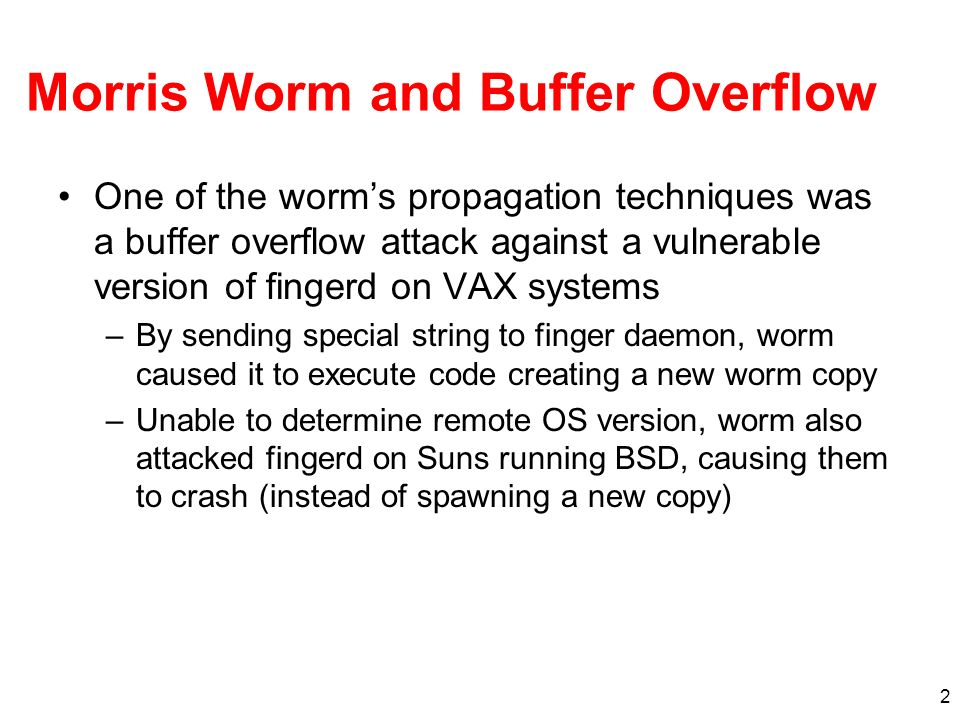 Morris Worm and Buffer Overflow