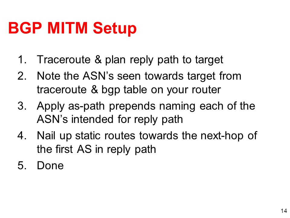 BGP MITM Setup Traceroute & plan reply path to target