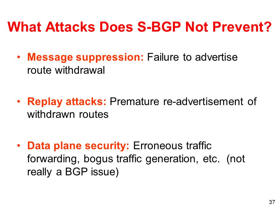 What Attacks Does S-BGP Not Prevent