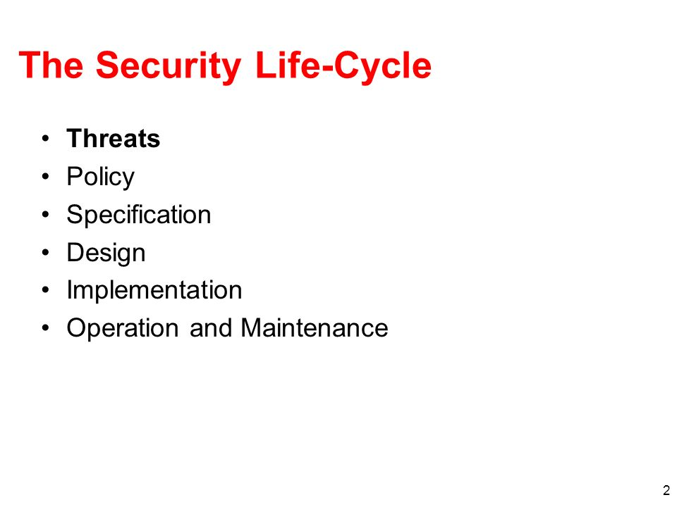 The Security Life-Cycle