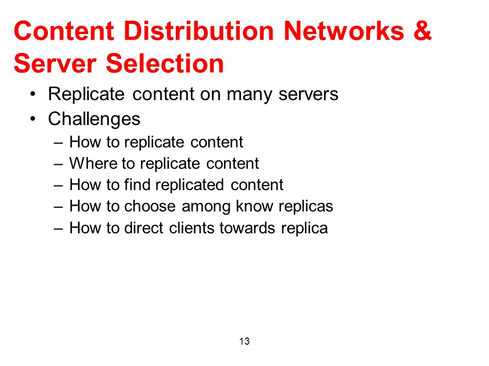 Content Distribution Networks & Server Selection