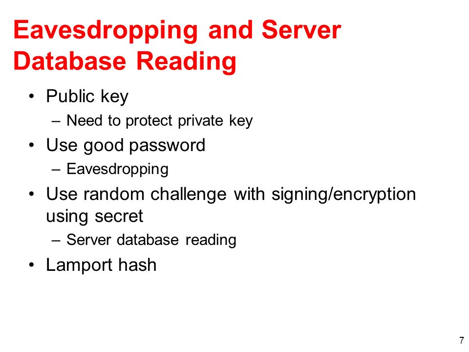 Eavesdropping and Server Database Reading