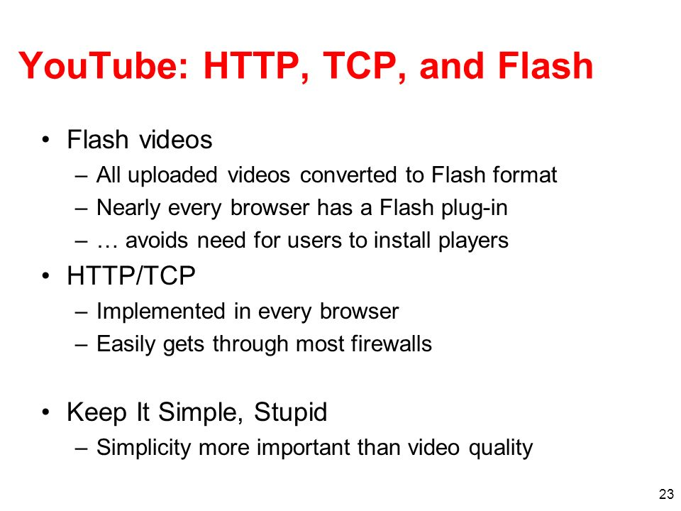 YouTube: HTTP, TCP, and Flash