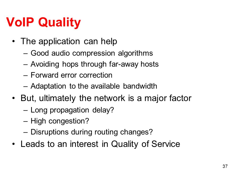 VoIP Quality The application can help