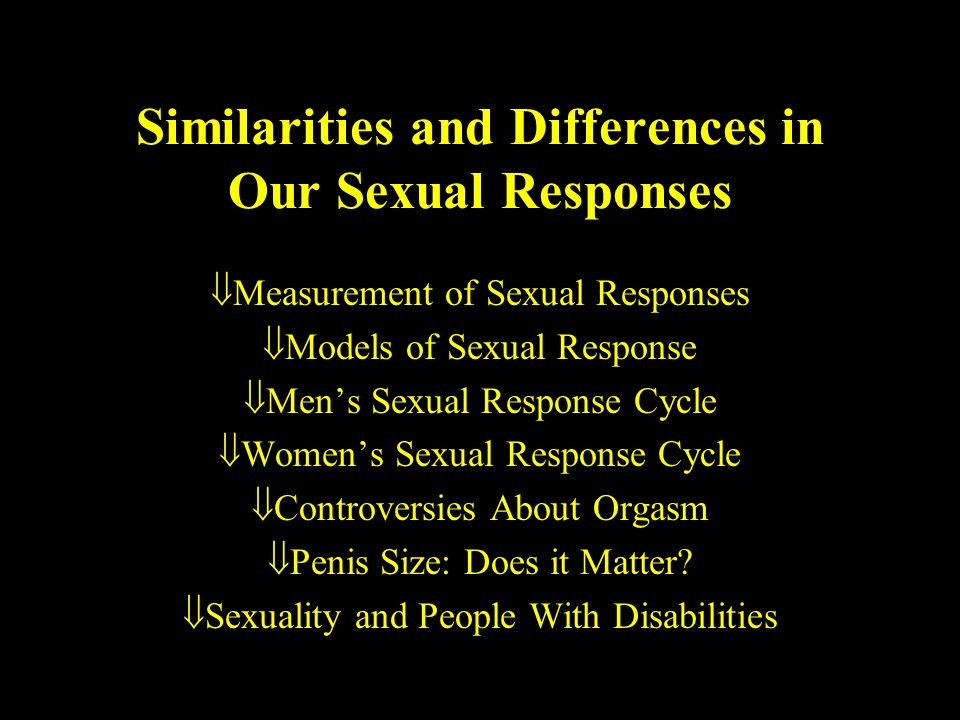 sexual response cycle similarities differences Gender similarities and differences in sexual human sexual response the orgasm experience across gender and sexual context journal of sex research.
