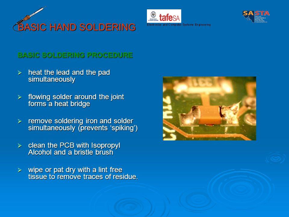 BASIC HAND SOLDERING BASIC SOLDERING PROCEDURE