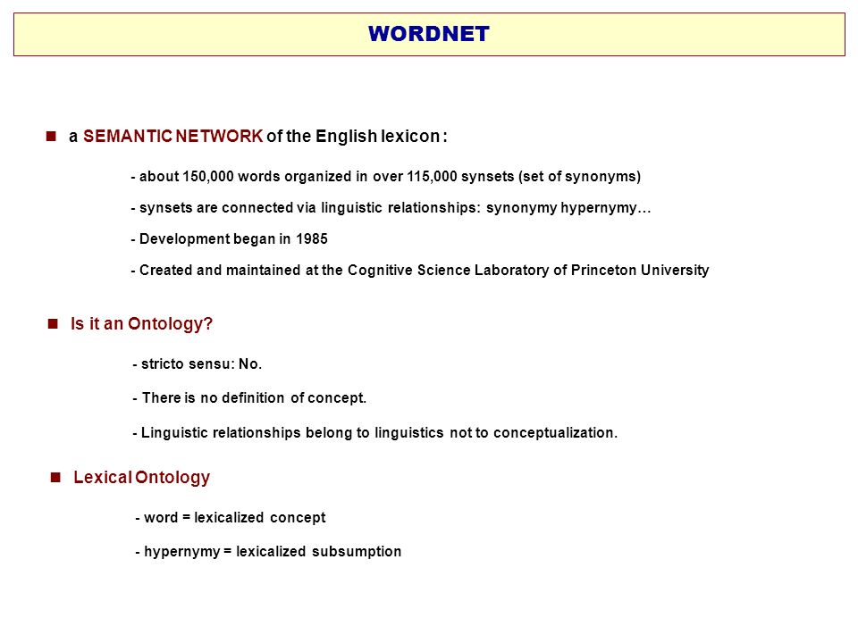 WORDNET  a SEMANTIC NETWORK of the English lexicon :
