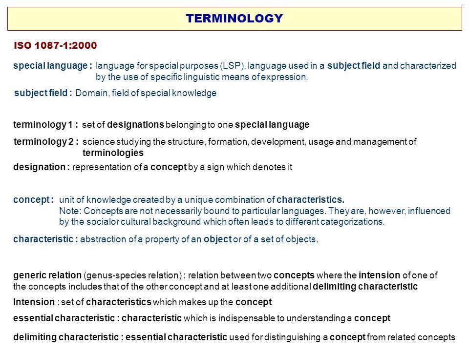 TERMINOLOGY ISO 1087-1:2000.