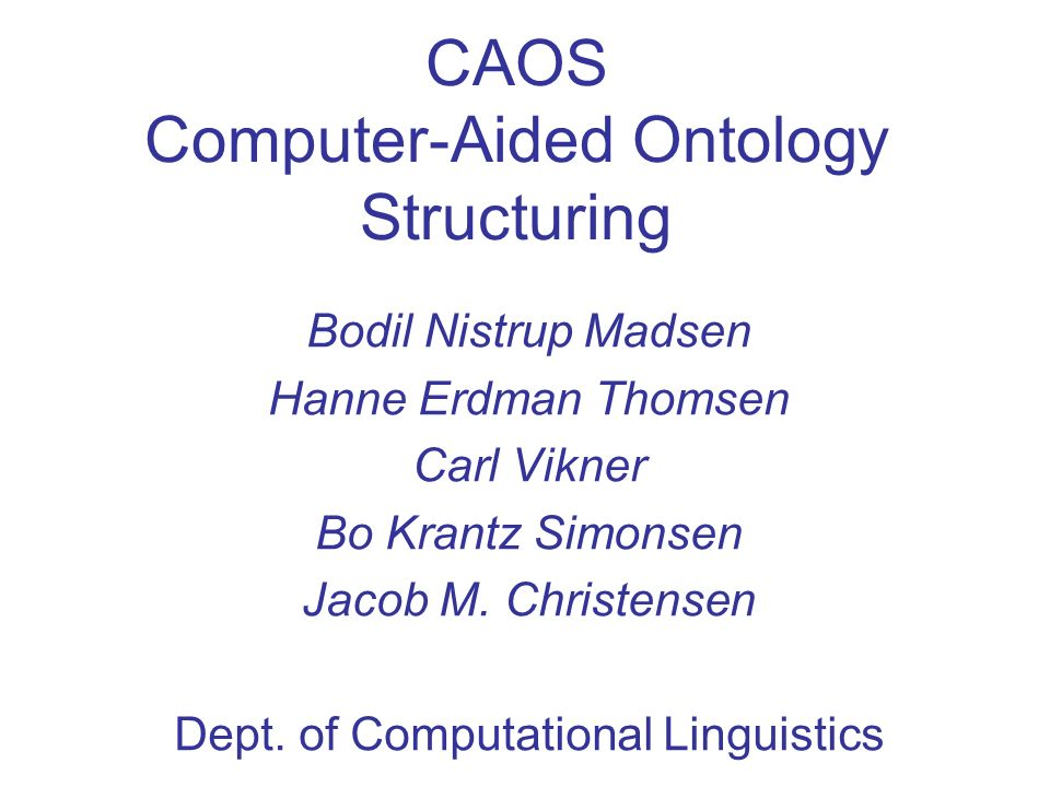 CAOS Computer-Aided Ontology Structuring