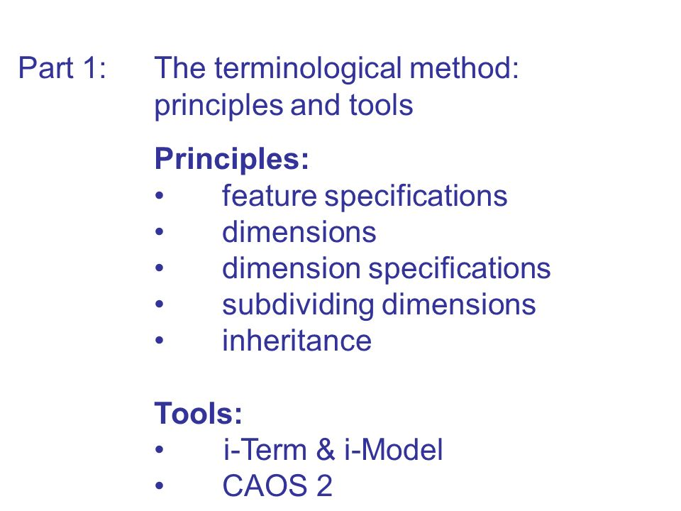 Part 1: The terminological method: principles and tools