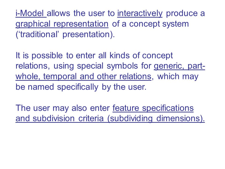 i-Model allows the user to interactively produce a graphical representation of a concept system ('traditional' presentation).