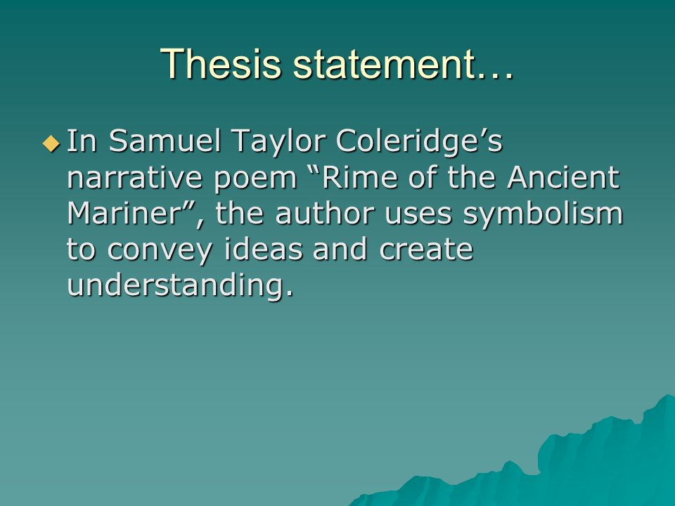 the use of glosses in the interpretation of coleridges rime of the ancient mariner The use of glosses in the interpretation of coleridge's rime of the ancient mariner.