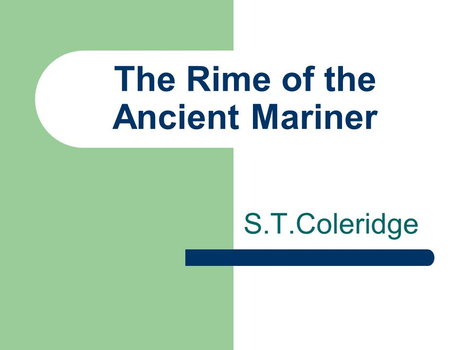the rime of the ancient mariner ppt video online the rime of the ancient mariner